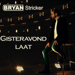 Bryan Sticker - Gisteravond Laat