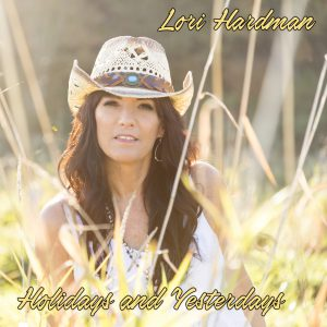 Lori Hardman - Holidays And Yesterdays