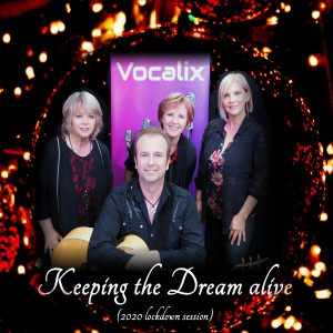 Vocalix - Keeping the Dream alive
