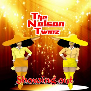 Nelson Twinz - Showing Out