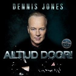 Dennis Jones - Altijd Door!