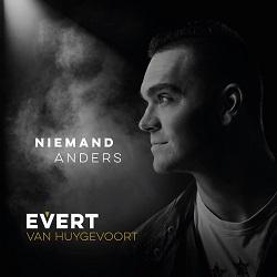 Evert van Huygevoort - Niemand Anders