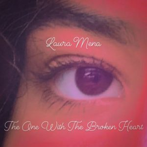 Laura Mena - The one with the broken heart