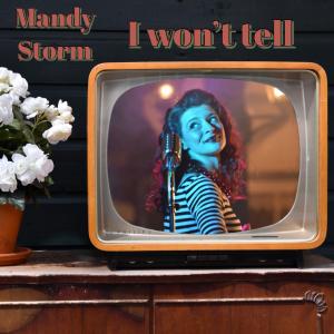 Mandy Stom - I Won't Tell