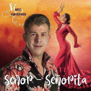 Marco van Gerwen - Senor - Senorita