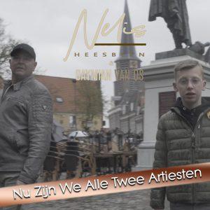 Nelis Heesbeen en Daymian van Os - Nu zijn we alle twee artiesten