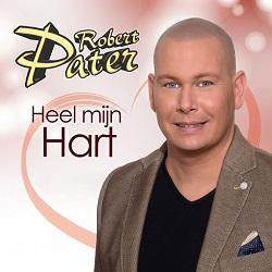 Robert Pater - Heel Mijn Hart