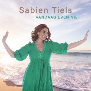 Sabien Tiels - Vandaag even niet