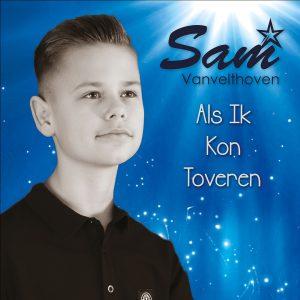 Sam Vanvelthoven - Als ik kon toveren