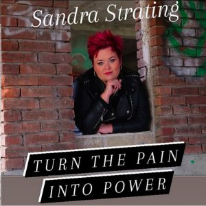 Sandra Strating - Turn The Pain Into Power