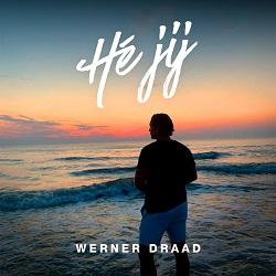 Werner Draad - Hé Jij