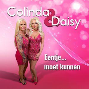 Colinda en Daisy - Eentje ... moet kunnen