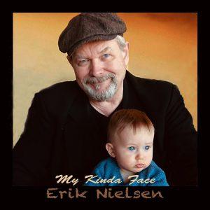 Erik Nielsen - My Kinda Face