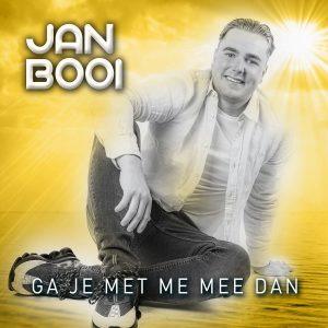 Jan Booi - Ga je met me mee dan