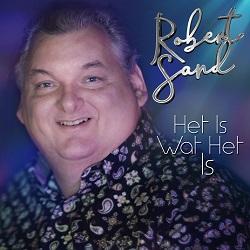 Robert Sand - Het Is Wat Het Is