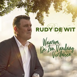 Rudy de Wit - Waarom De Zon Vandaag Verdween