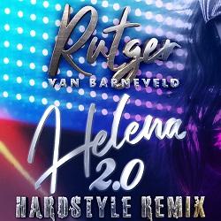 Rutger van Barneveld - Helena 2.0 ( Hardstyle Remix)